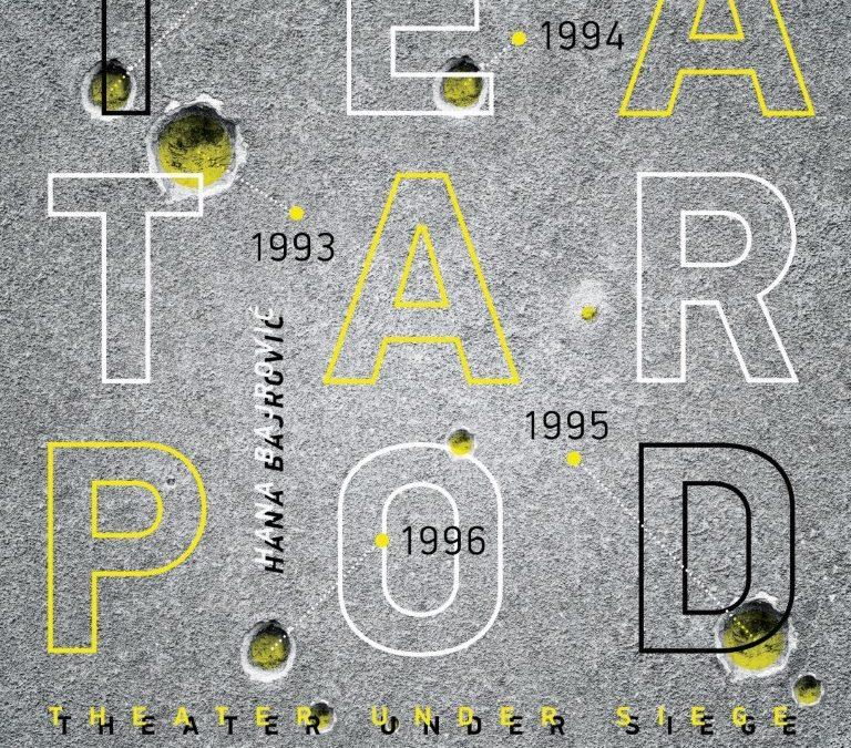 TEATAR POD OPSADOM / Hana Bajrović