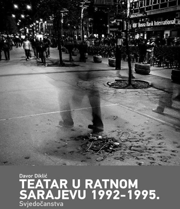 TEATAR U RATNOM SARAJEVU 1992-1995.