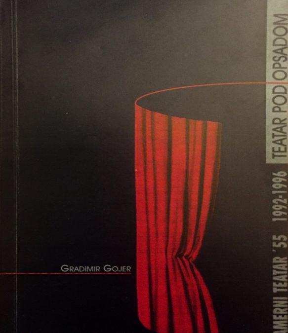 TEATAR POD OPSADOM: KAMERNI TEATAR: 1992-1996